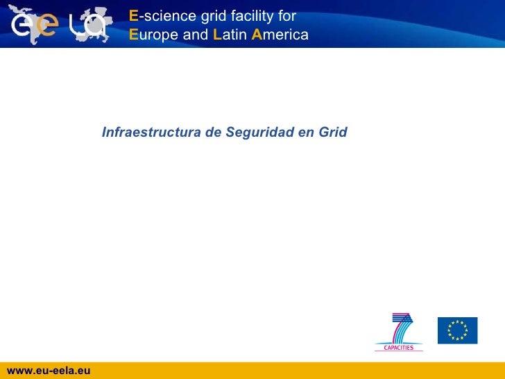 Infraestructura de Seguridad en Grid