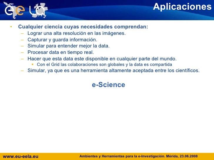 Aplicaciones <ul><li>Cualquier ciencia cuyas necesidades comprendan: </li></ul><ul><ul><li>Lograr una alta resolución en l...
