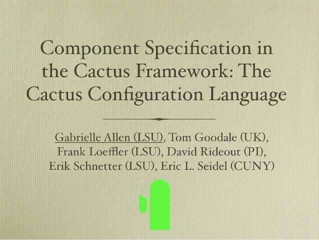 Component Specification in the Cactus Framework: The Cactus Configuration Language