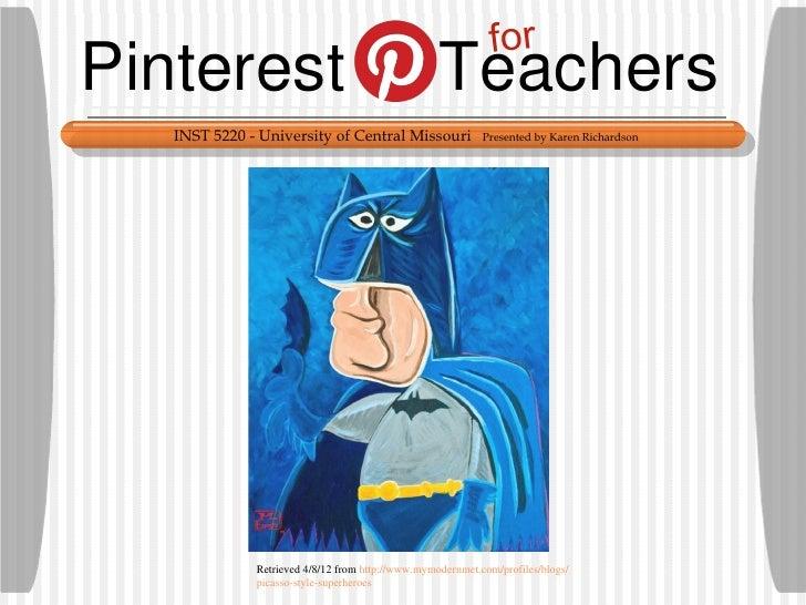 forPinterest                                          Teachers   INST 5220 - University of Central Missouri               ...