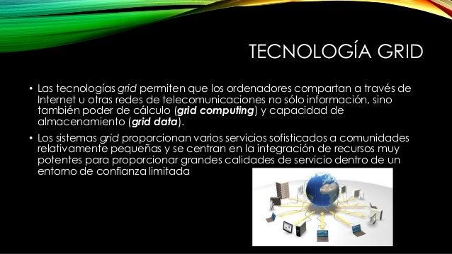 Resultado de imagen de la detección y aceleración, las tecnologías Grid