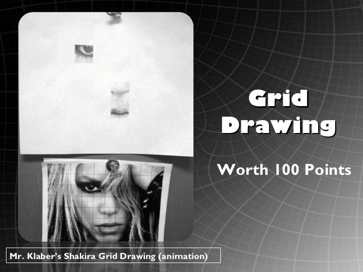 Grid                                                Drawing                                                Worth 100 Point...