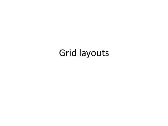 Grid layouts