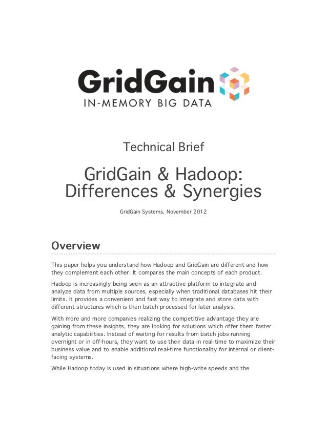 Technical Brief       GridGain & Hadoop:     Differences & Synergies                          GridGain Systems, November 2...