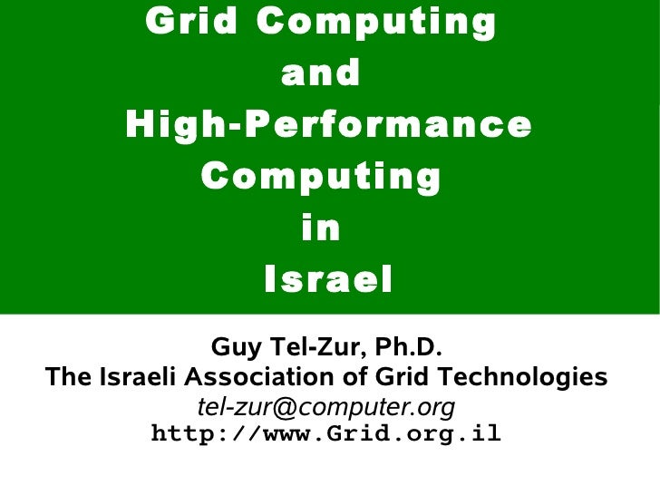 Grid Computing              and       High-Performance          Computing               in             Israel             ...