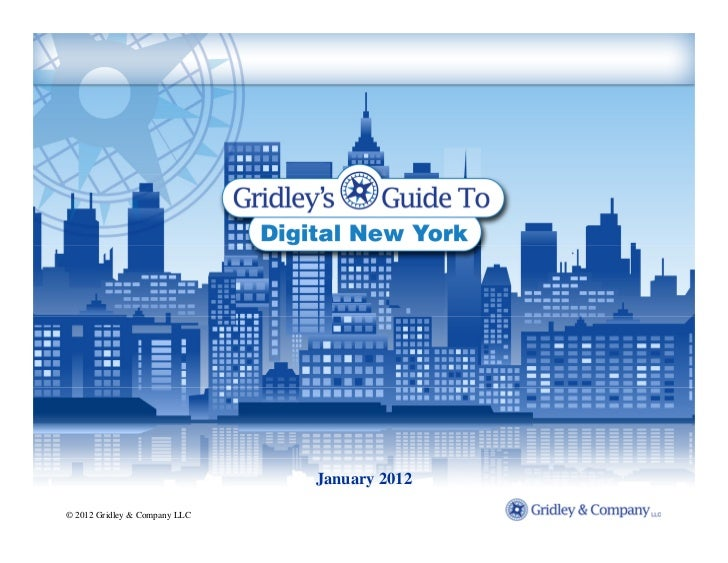January 2012© 2012 Gridley & Company LLC
