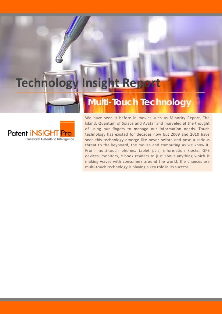 Technology Insight Report                          Multi-Touch Technology                        We have seen it befo...