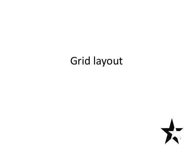 Grid layout              1