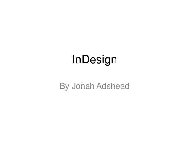 InDesign By Jonah Adshead