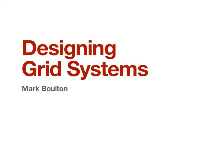 Designing Grid Systems Mark Boulton