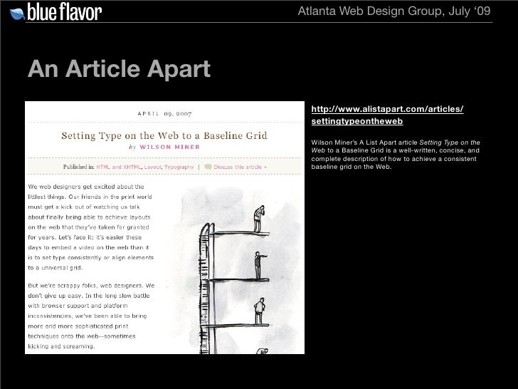 Atlanta Web Design Group, July '09     An Article Apart                      http://www.alistapart.com/articles/          ...