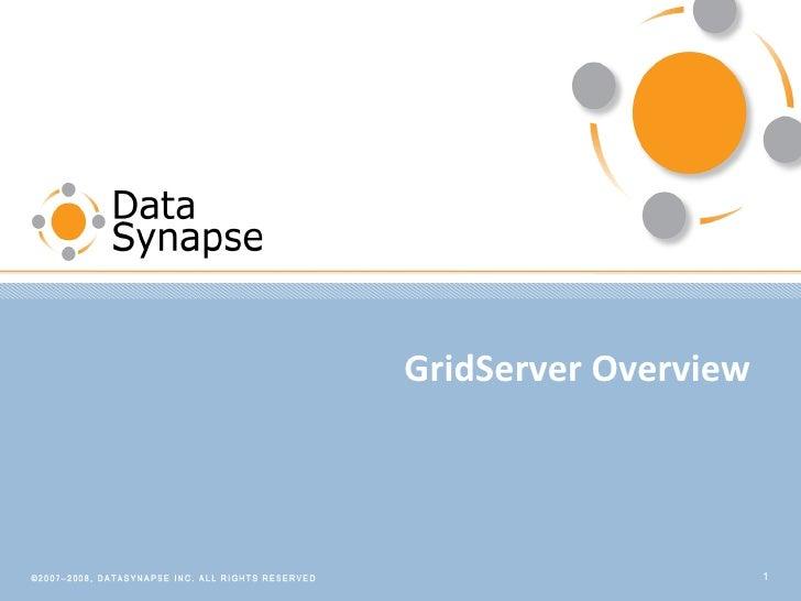 GridServer Overview