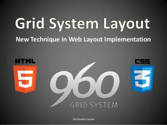 New Technique in Web Layout Implementation Grid System Layout