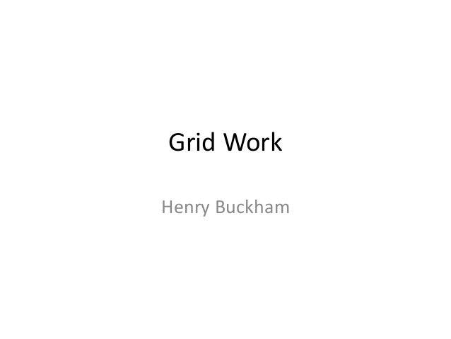 Grid Work Henry Buckham