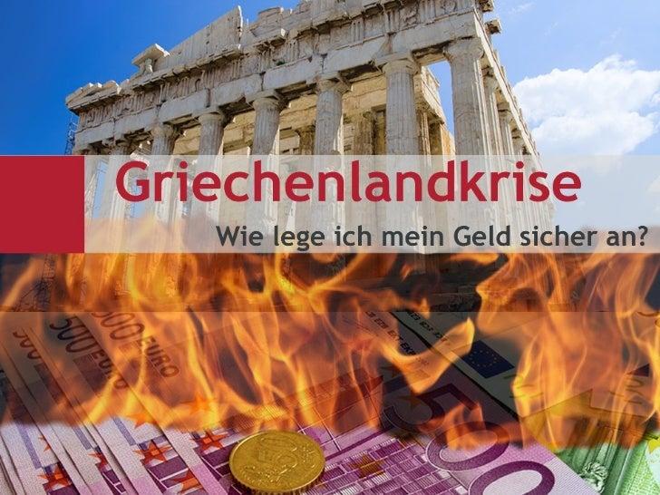 Griechenland - Wie sichere ich mein Geld?