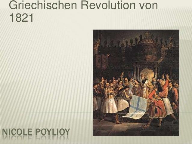 NICOLE POYLIOY Griechischen Revolution von 1821