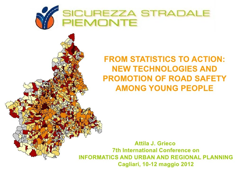 FROM STATISTICS TO ACTION:        NEW TECHNOLOGIES AND      PROMOTION OF ROAD SAFETY         AMONG YOUNG PEOPLE           ...