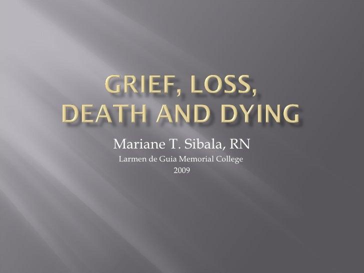 Mariane T. Sibala, RN Larmen de Guia Memorial College  2009