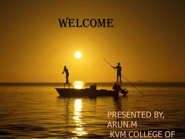 SWELCOMEPRESENTED BY,ARUN.MKVM COLLEGE OF