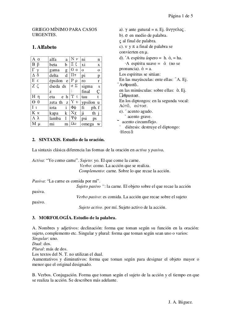 Página 1 de 5GRIEGO MÍNIMO PARA CASOS                         a). g ante gutural = n. Ej. ¨nggelo$ .URGENTES.             ...