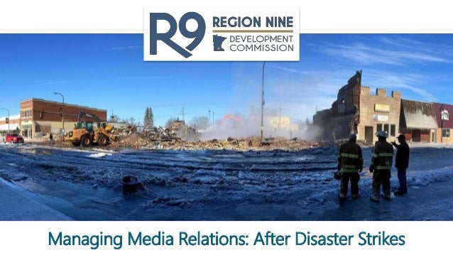 Managing Media Relations: After Disaster Strikes