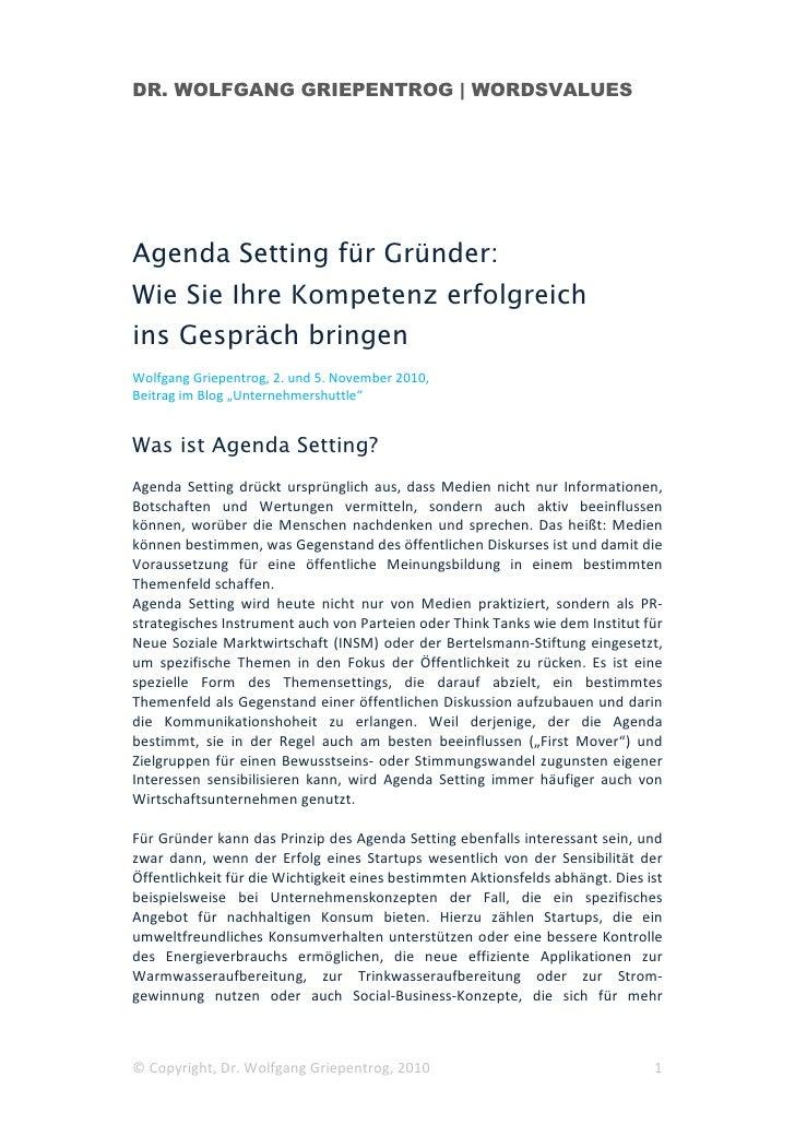 DR. WOLFGANG GRIEPENTROG | WORDSVALUESAgenda Setting für Gründer:Wie Sie Ihre Kompetenz erfolgreichins Gespräch bringenWol...