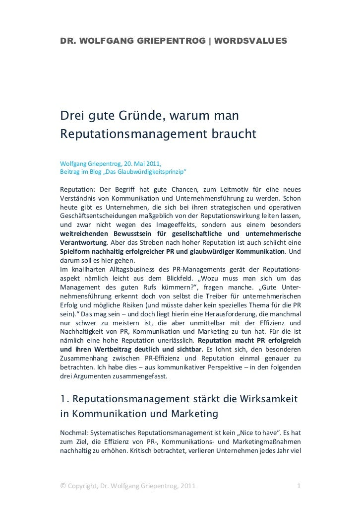 DR. WOLFGANG GRIEPENTROG | WORDSVALUESDrei gute Gründe, warum manReputationsmanagement brauchtWolfgang Griepentrog, 20. Ma...