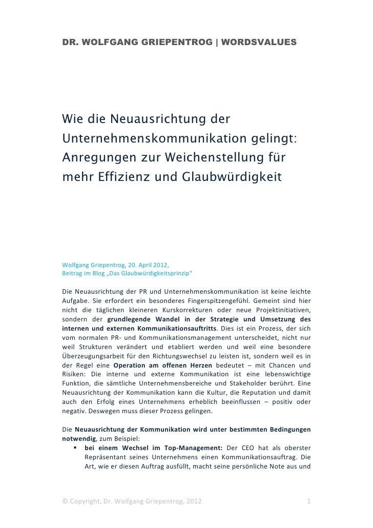 DR. WOLFGANG GRIEPENTROG | WORDSVALUESWie die Neuausrichtung derUnternehmenskommunikation gelingt:Anregungen zur Weichenst...