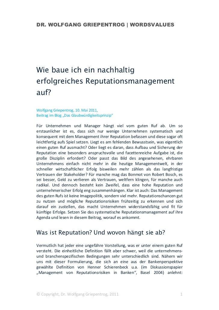 DR. WOLFGANG GRIEPENTROG | WORDSVALUESWie baue ich ein nachhaltigerfolgreiches Reputationsmanagementauf?Wolfgang Griepentr...