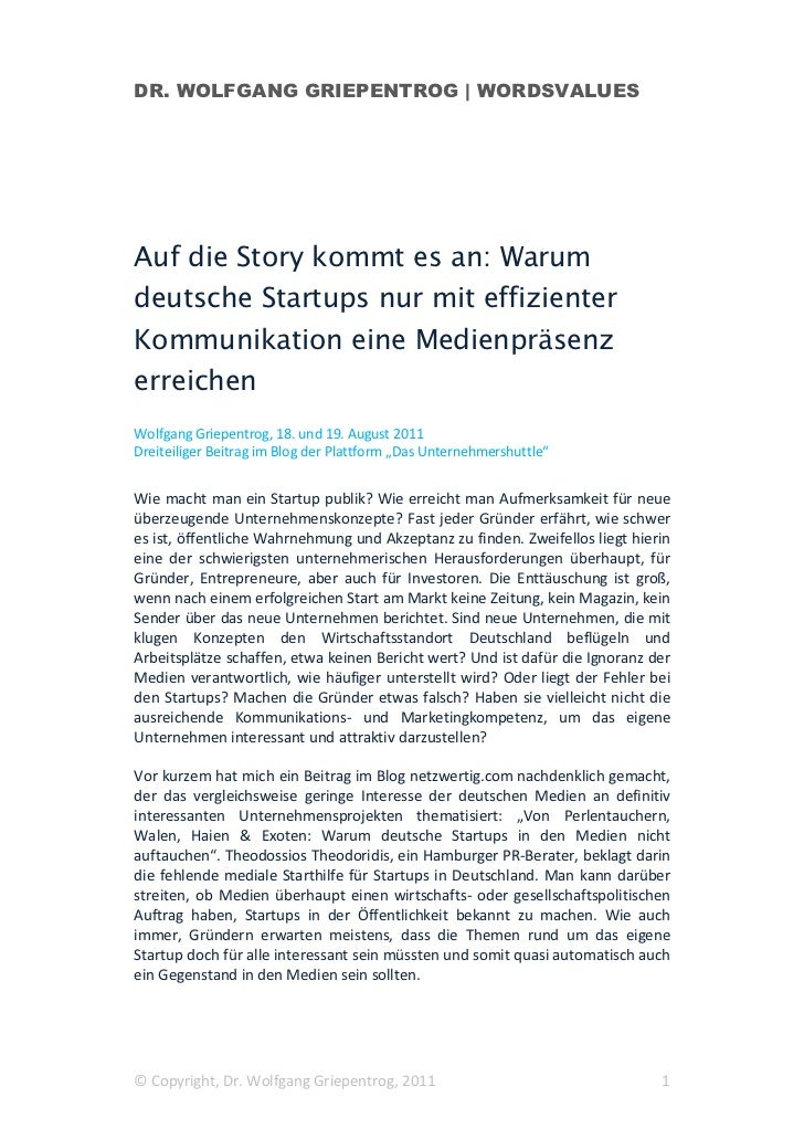 DR. WOLFGANG GRIEPENTROG | WORDSVALUESAuf die Story kommt es an: Warumdeutsche Startups nur mit effizienterKommunikation e...