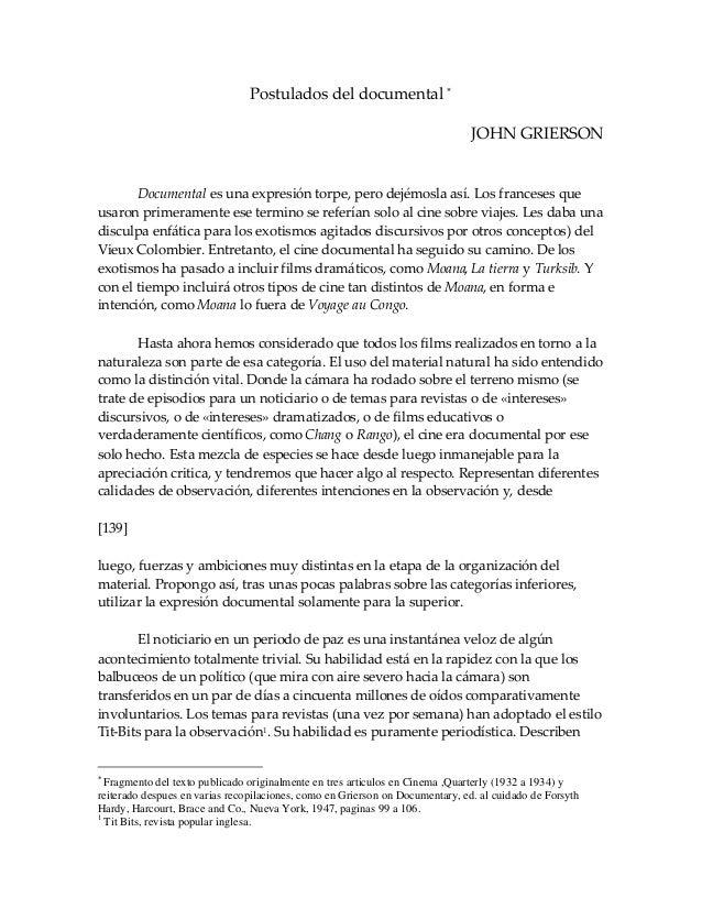Postulados del documental   JOHN GRIERSON  Documental es una expresión torpe, pero dejémosla así. Los franceses que  usar...