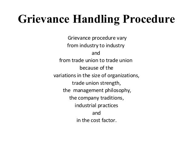 grievance handling arbitration Grievance machinery  grievance machinery  what is a grievance a grievance is defined by the collective bargaining agreement generally speaking, a grievance is.