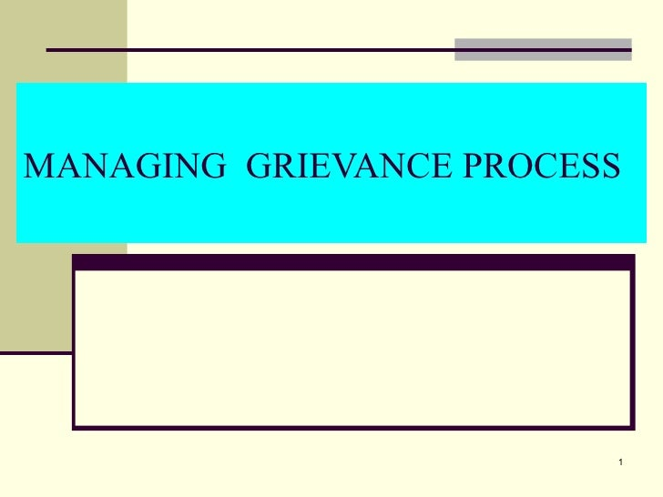 MANAGING GRIEVANCE PROCESS                         1