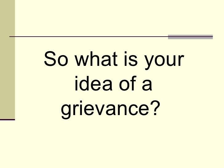 Grievance procedure   - Slide 3