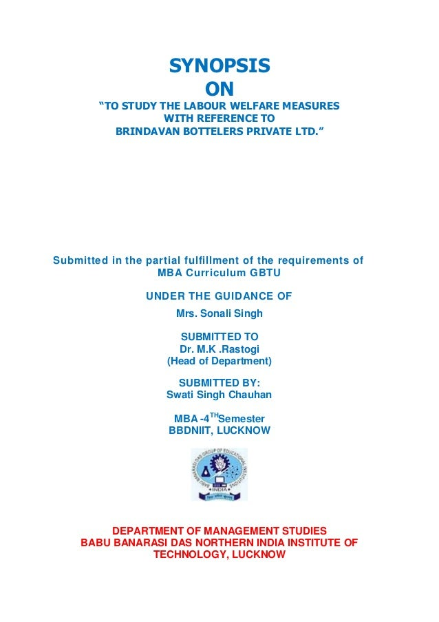 """SYNOPSIS                         ON        """"TO STUDY THE LABOUR WELFARE MEASURES                   WITH REFERENCE TO      ..."""