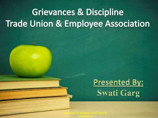 10/31/2013  Grievances & discipline, Trade union & Associations  1