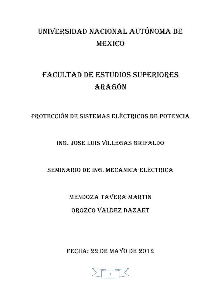 Universidad nacional autónoma de                  mexico   Facultad de estudios superiores                  Aragónprotecci...