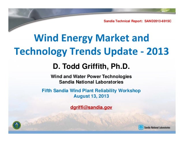 D. Todd Griffith, Ph.D. Wind and Water Power Technologies Sandia National Laboratories Fifth Sandia Wind Plant Reliability...