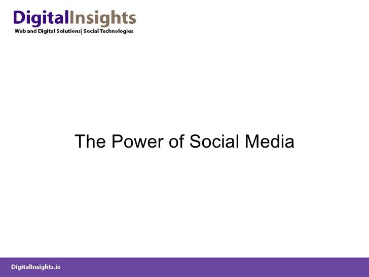 <ul><li>The Power of Social Media </li></ul>
