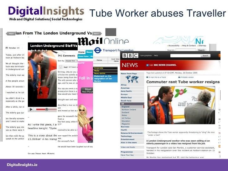 Tube Worker abuses Traveller