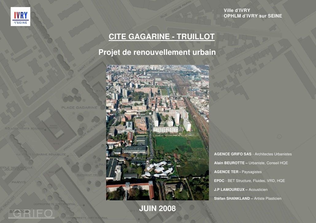 Ville d'IVRY                                    OPHLM d'IVRY sur SEINE      CITE GAGARINE - TRUILLOT  Projet de renouvelle...