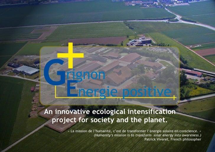 An innovative ecological intensification   project for society and the planet.        « La mission de l'humanité, c'est de...