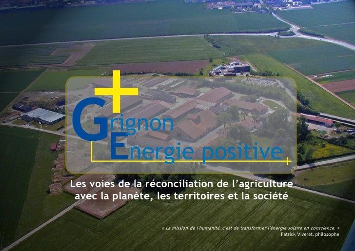 Les voies de la réconciliation de l'agriculture  avec la planète, les territoires et la société                     « La m...