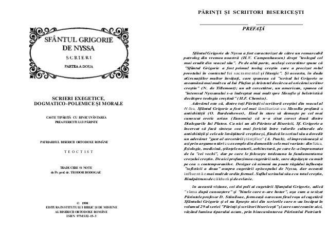© 1998 EDITURA INSTITUTULUI BIBLIC Şl DE MISIUNE AL BISERICII ORTODOXE ROMÂNE ISBN 97MS32-15-3 PREFAŢĂ Sfântul Grigorie de...