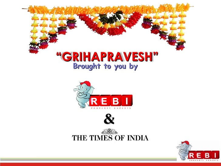 """Brought to you by  & """" GRIHAPRAVESH"""""""