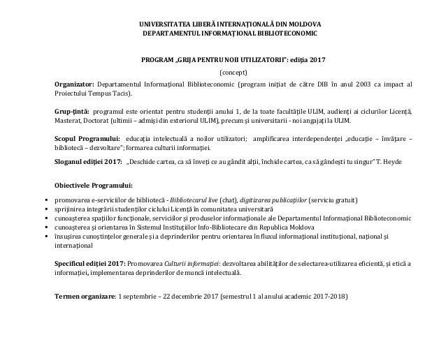 """UNIVERSITATEA LIBERĂ INTERNAŢIONALĂ DIN MOLDOVA DEPARTAMENTUL INFORMAŢIONAL BIBLIOTECONOMIC PROGRAM """"GRIJA PENTRU NOII UTI..."""