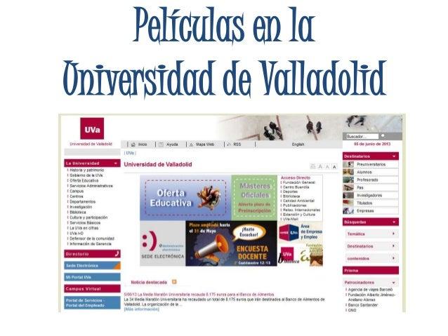 Películas en laUniversidad de Valladolid