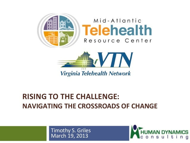 RISING  TO  THE  CHALLENGE:      NAVIGATING  THE  CROSSROADS  OF  CHANGE           Timothy  ...