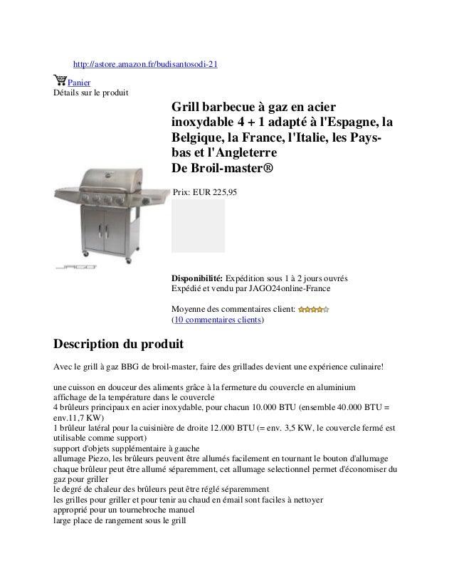 http://astore.amazon.fr/budisantosodi-21PanierDétails sur le produitGrill barbecue à gaz en acierinoxydable 4 + 1 adapté à...