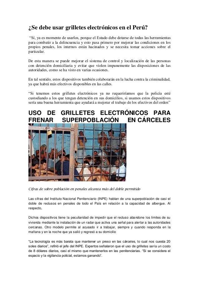 """¿Se debe usar grilletes electrónicos en el Perú? """"Sí, ya es momento de usarlos, porque el Estado debe dotarse de todas las..."""